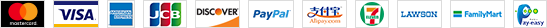 MasterCard VISA Amex JCB DISCOVER PayPal Alipay LAWSON FamillyMart SUNKUS Pay-easy